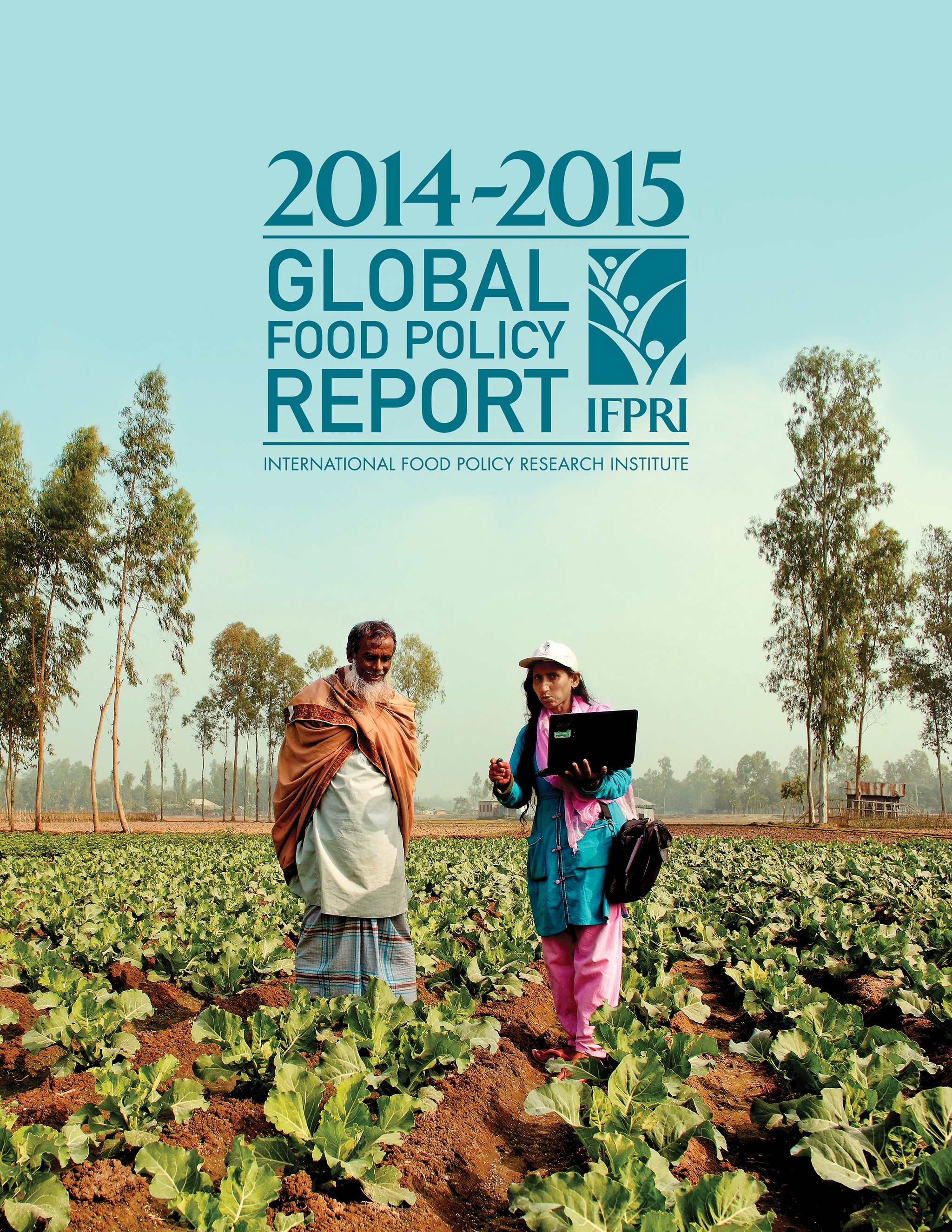 The IFPRI 2014-2015 Global Food Policy Report: Focus of Sanitation and Nutrition